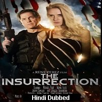 The Insurrection (2020) Unofficial Hindi Dubbed Full Movie Watch Free Download
