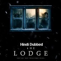 The Lodge (2019) Hindi Dubbed ORG Full Movie Watch Online HD Free Download