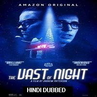 The Vast of Night (2019) Unofficial Hindi Dubbed Full Movie Watch Free Download