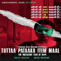 Tottaa Pataaka Item Maal (2019) Hindi Full Movie Watch Online HD Free Download