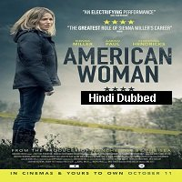 American Woman (2018) Hindi Dubbed Full Movie Watch Online HD Free Download