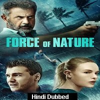 Force of Nature (2020) Unofficial Hindi Dubbed Full Movie Watch Free Download