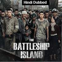 The Battleship Island (2017) Hindi Dubbed Full Movie Watch Online HD Print Free Download