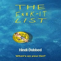 The F**k It List (2020) Hindi Dubbed Original Full Movie Watch Free Download