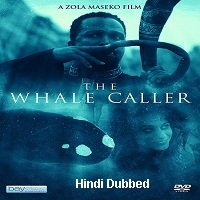 The Whale Caller (2016) Hindi Dubbed Full Movie Watch Online HD Free Download