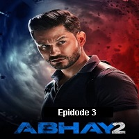 Abhay (2020) Hindi Season 2 [EP 3] Watch Online HD Print Free Download