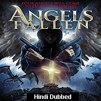 Angels Fallen (2020) Hindi Dubbed Full Movie Watch Online HD Print Free Download