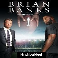 Brian Banks (2018) Hindi Dubbed Full Movie Watch Online HD Print Free Download