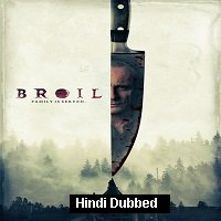 Broil (2020) Unofficial Hindi Dubbed Full Movie Watch Free Download
