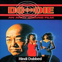 Do or Die (1991) Hindi Dubbed Full Movie Watch Online HD Print Free Download