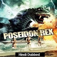 Poseidon Rex (2013) Hindi Dubbed Full Movie Watch Online HD Print Free Download