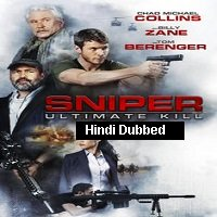 Sniper: Ultimate Kill (2017) Hindi Dubbed Full Movie Watch Online HD Print Free Download