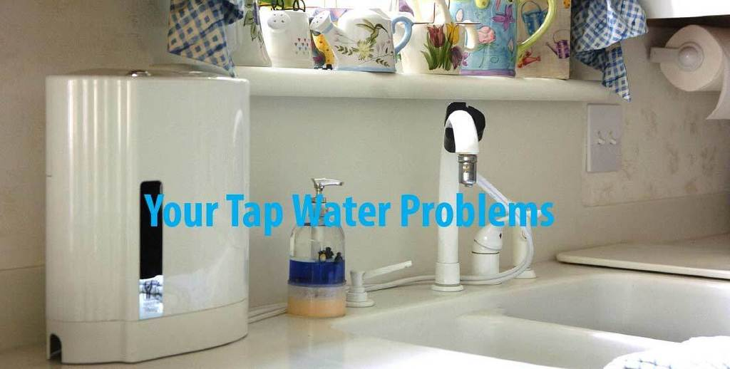 Problems with your tap water
