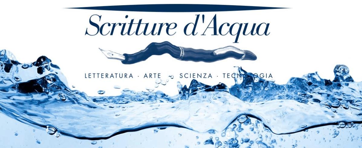 Scritture d'Acqua 2018 frizzanti e futuribili
