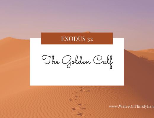 Exodus 32: The Golden Calf