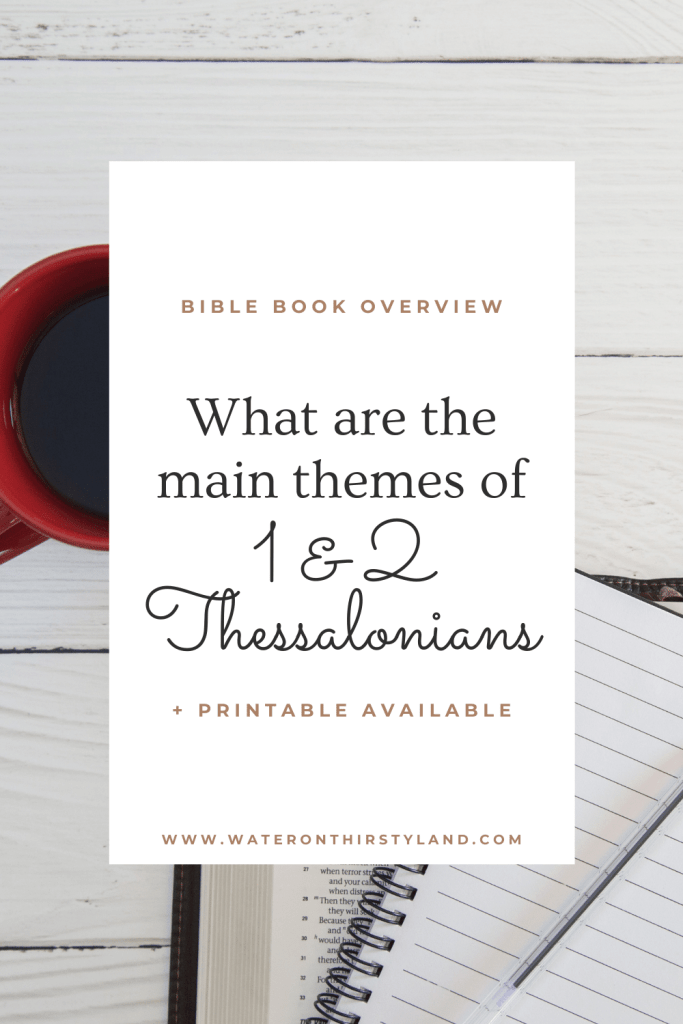 1 and 2 Thessalonians Overview