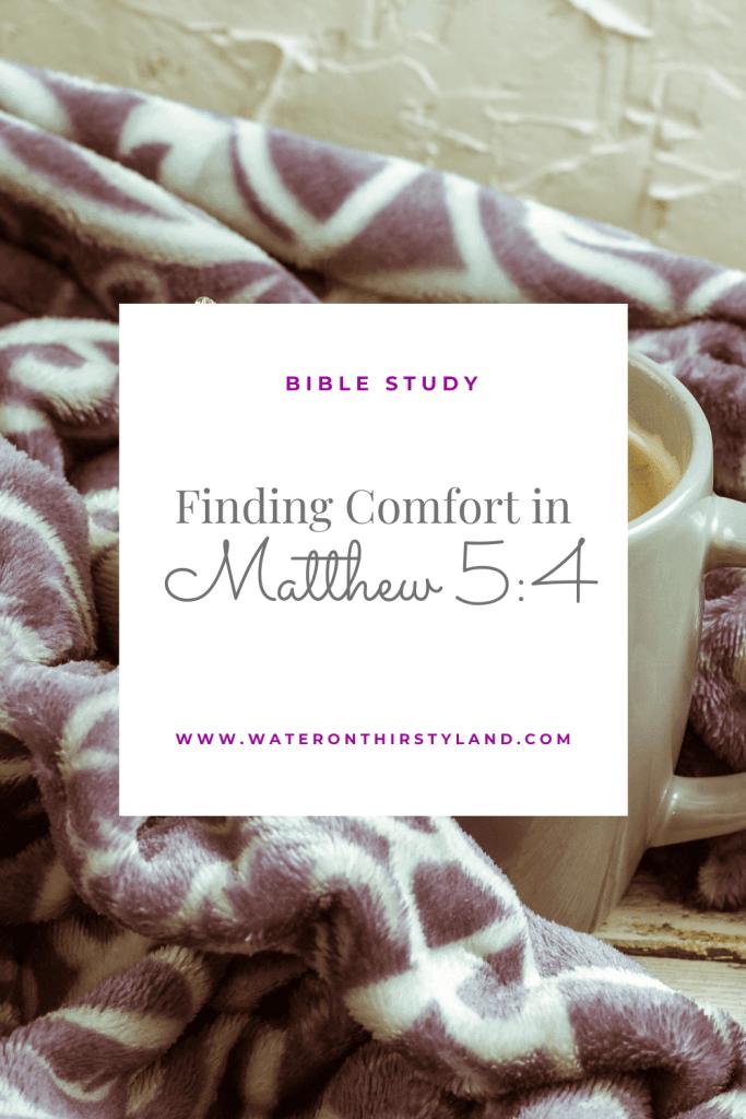 Comfort in Matthew 5_4