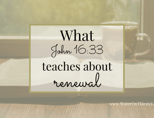 What John 16_33 teaches us about renewal