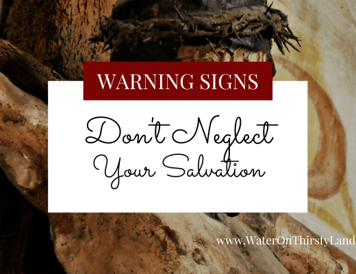 Don't Neglect Your Salvation