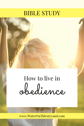 How to live in obedience