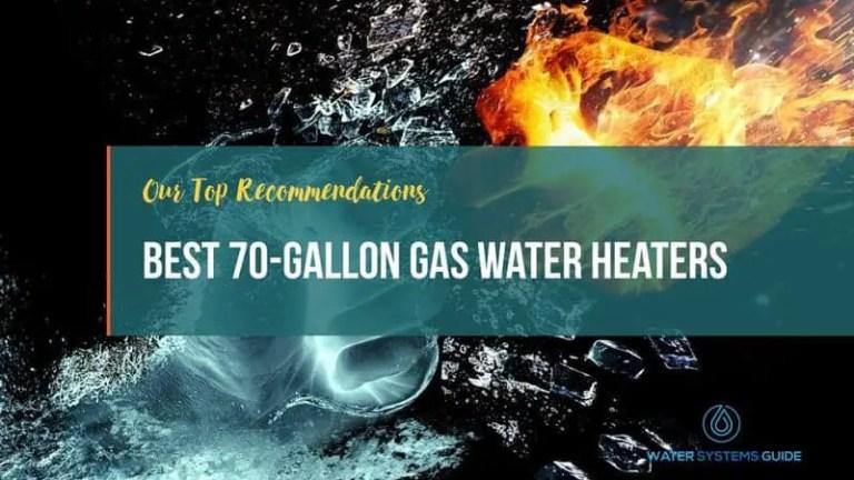 Best 70 Gallon Gas Water Heaters