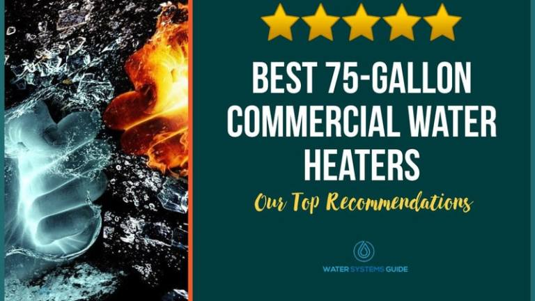 Best 75 Gallon Commercial Water Heaters