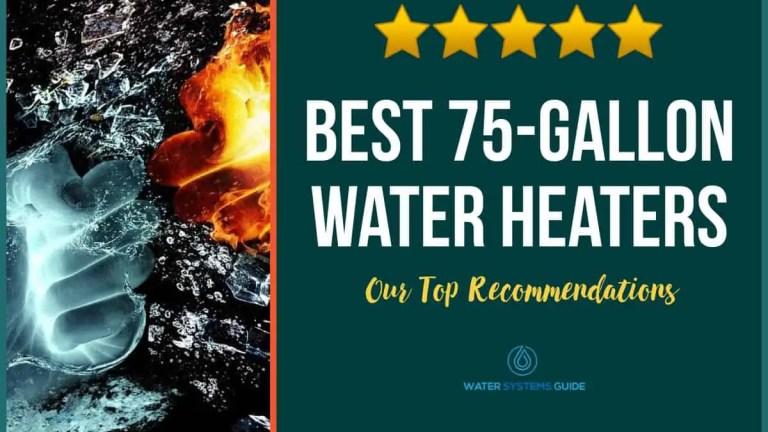 Best 75 Gallon Hot Water Heaters