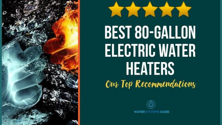 Best 80 Gallon Electric Water Heaters