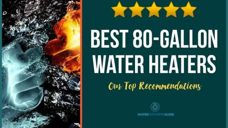 Best 80 Gallon Hot Water Heaters