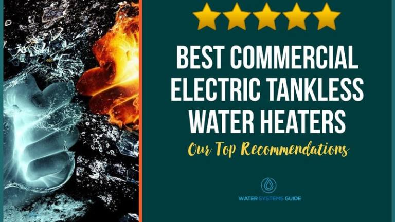 Best Commercial Electric Tankless Water Heaters