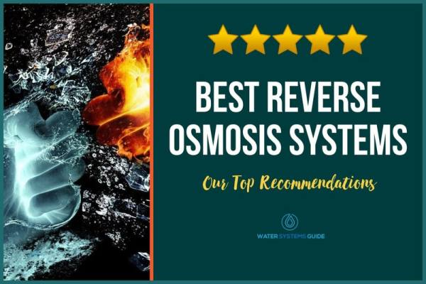 Top 10 Best Reverse Osmosis Systems🥇(2021 Review)