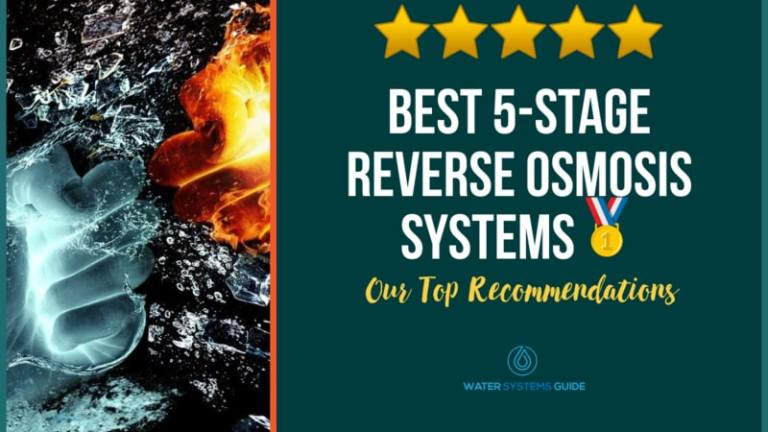 Best 5 Stage Reverse Osmosis Systems