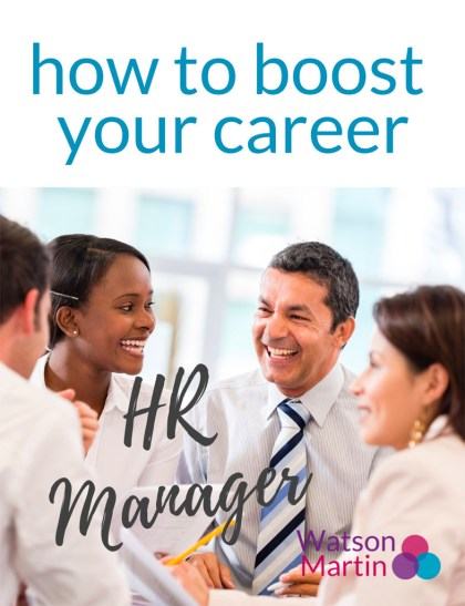 How to Boost Your Career: HR Manager