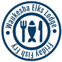 Waukesha Elks Lodge #400 Friday Fish Fry