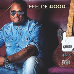 """FEEING GOOD"" October 2018 release from GBODY out on iTunes!"