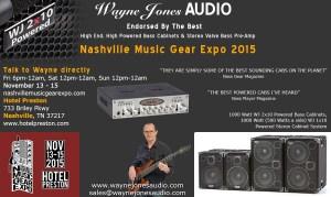 Wayne Jones AUDIO - USA November Trade Show - Nashville Music Gear Expo - Hi Powered, Hi End Bass Cabinets, Stereo Valve Bass Pre-Amp & Hi Fi Studio Monitors