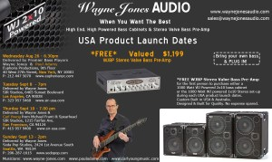 Wayne Jones AUDIO - Product Launch Dates - Hi Powered, Hi End Bass Cabinets, Stereo Valve Bass Pre-Amp & Hi Fi Studio Monitors