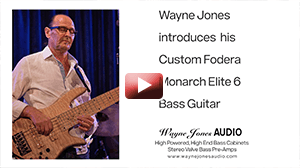 Wayne Jones Audio showcases a Fodera Monarch Elite 6 bass guitar