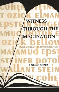 Witness Through the Imagination: Jewish American Holocaust Literature Image
