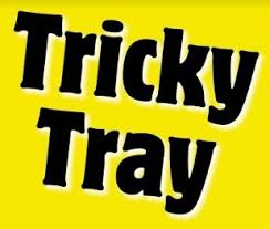 Tricky Tray