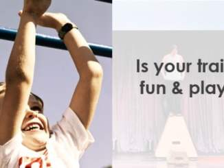 Is your training fun and playful?