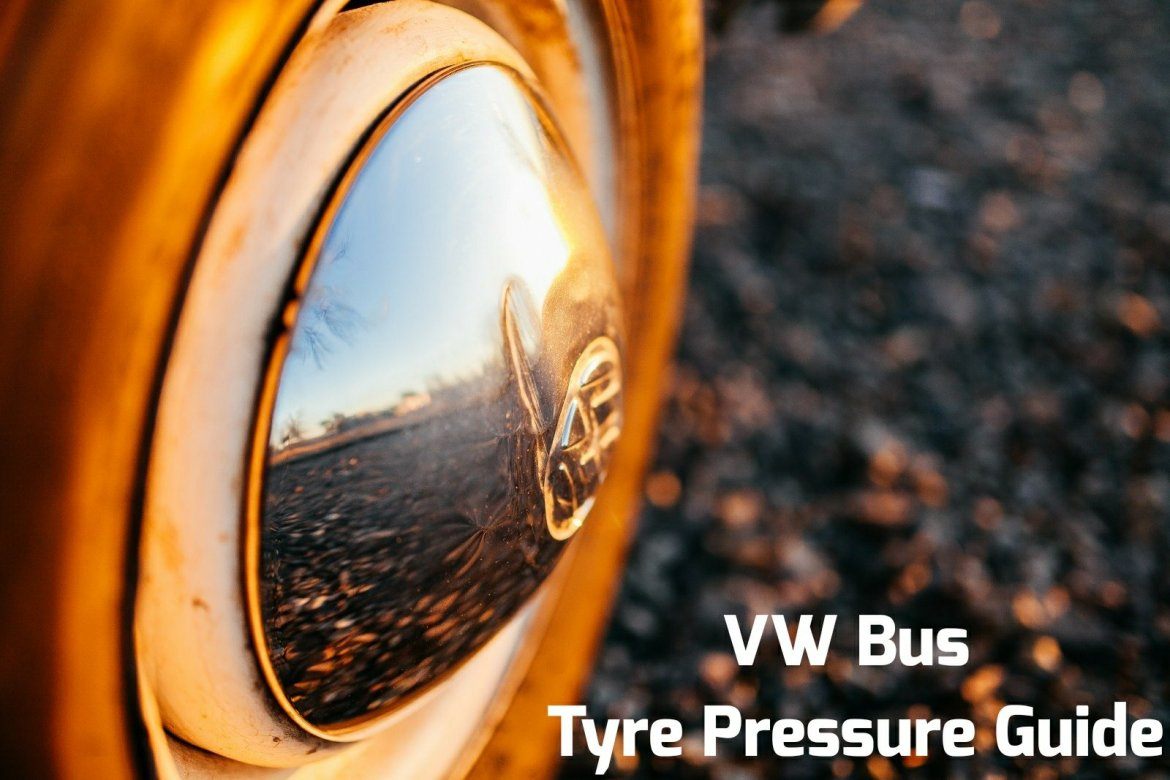 Vw Camper & Bus Tyre Pressure guide - wayoutwestie