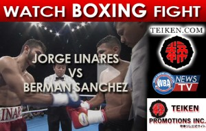 VIDEO: Jorge Linares (VEN) vs Berman Sanchez (NIC)