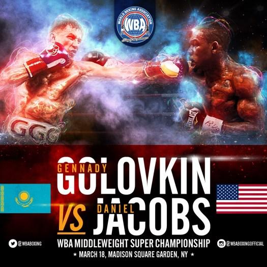 Gennady Golovkin vs Daniel Jacobs WBA Middleweight Super Championship