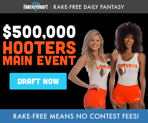 FantasyDraft DFS Hooters Main Event