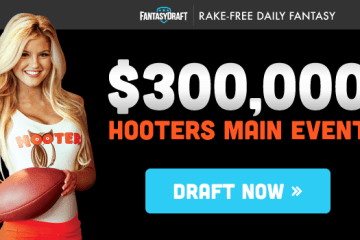 FantasyDraft Hooters 300K Main Event