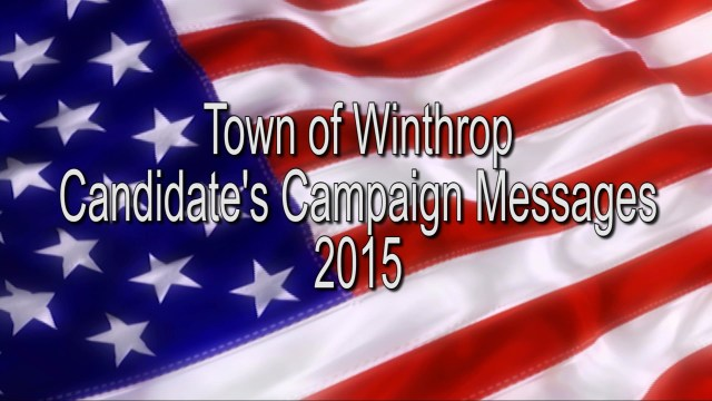 WCAT's Town Candidate's Campaign Messages 2015