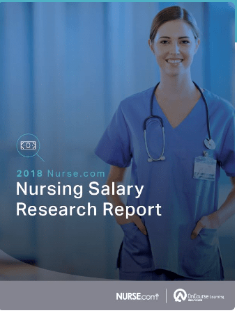 Nurse.com releases nursing salary research report