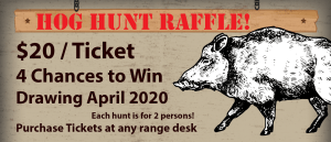Hog, Hunt, Raffle