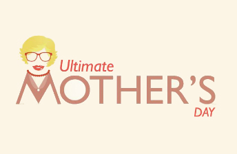 ultimate mothers day